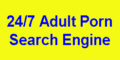 247 porn search. Adult related search engine for sexual material. pornsearch